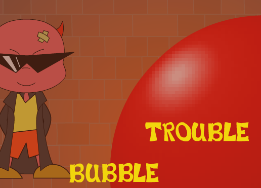 trouble bubble 3